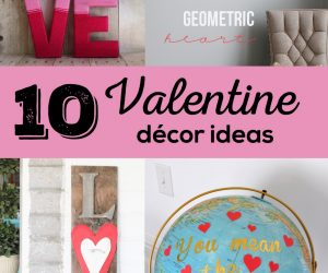 10 Valentine Décor Ideas
