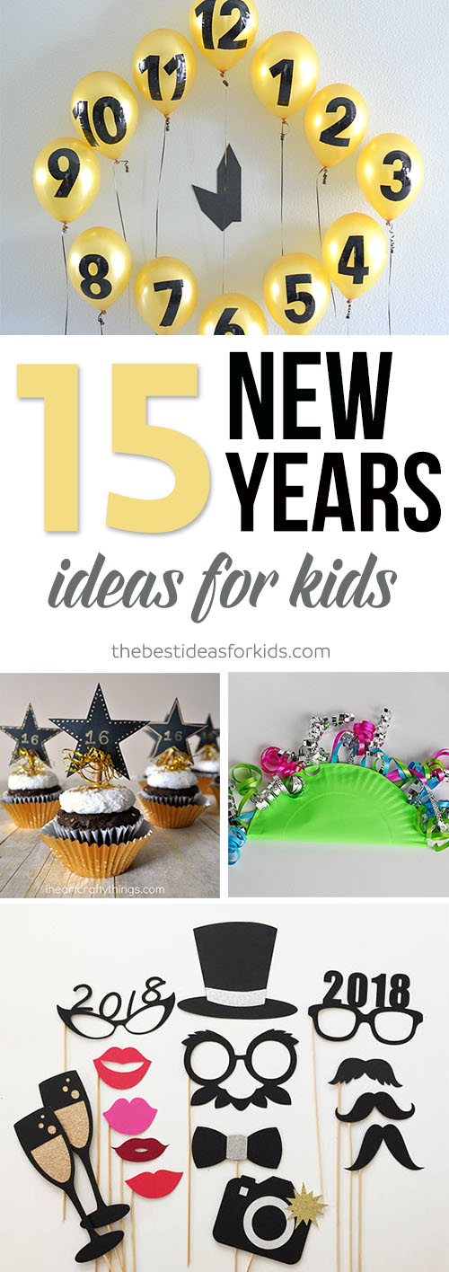 15 New Year\'s Eve Ideas for Kids - The Best Ideas for Kids