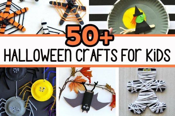 50+ Halloween Crafts for Kids