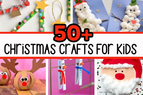 50 christmas crafts for kids the best ideas for kids 50 christmas crafts for kids the